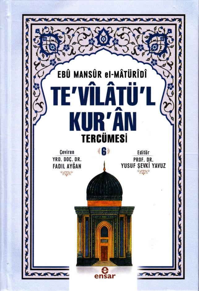Te'vilatül Kur'an Tercümesi 6
