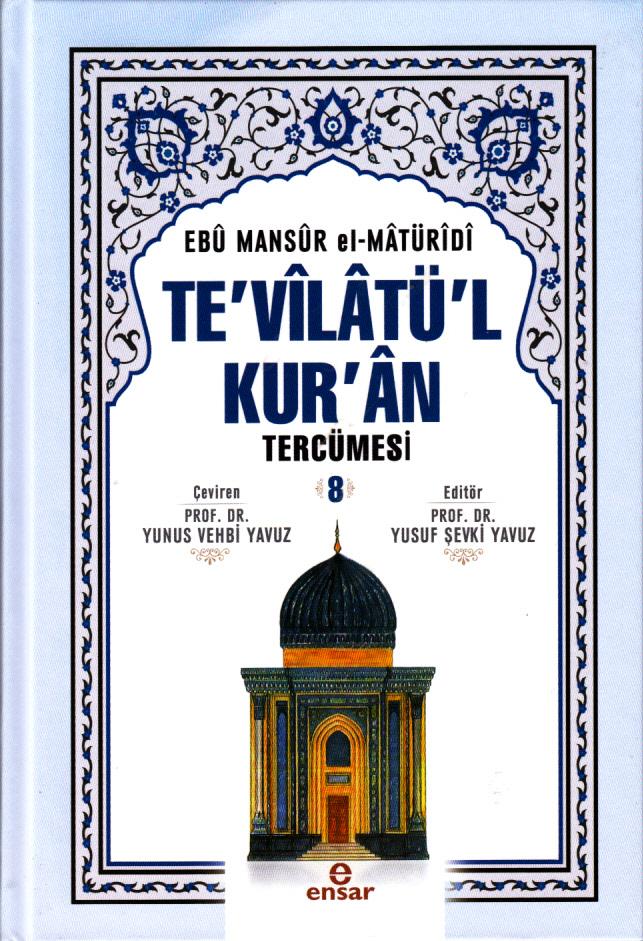 Te'vilatü'l Kur'an Tercümesi 8