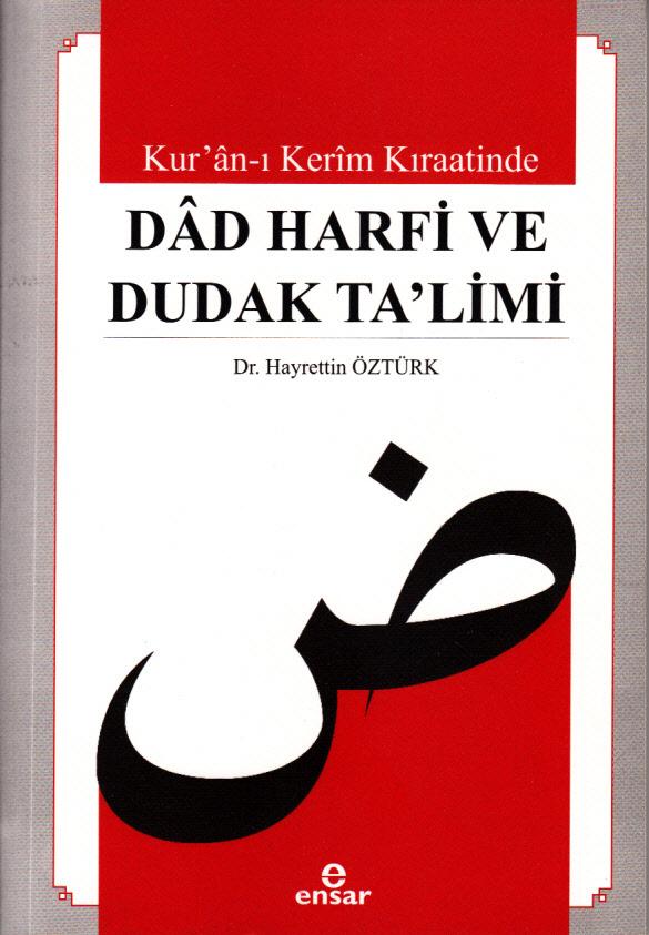 Kur'an-ı Kerim Kıraatinde Dad Harfi ve Dudak Ta'limi