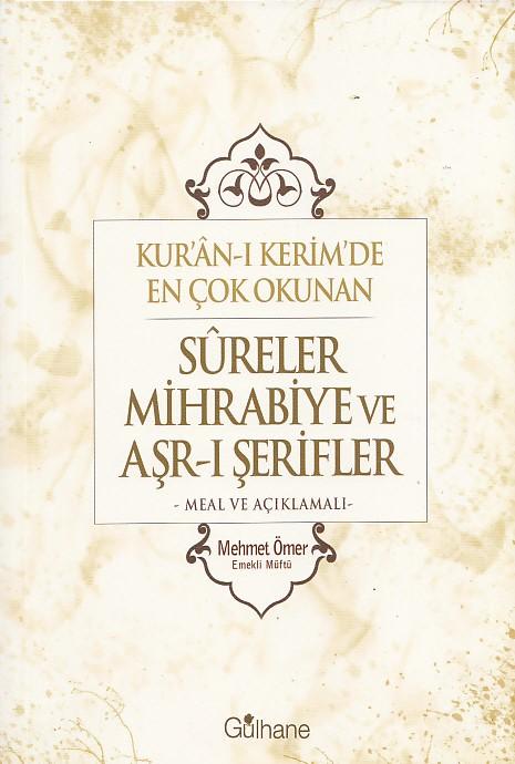 Kuran-ı Kerim'de En Çok Okunan Sureler Mihrabiye ve Arş-ı Şerifler Meal ve Açıklamalı