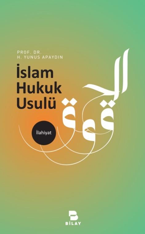 İslam Hukuk Usulü Giriş Kitabı