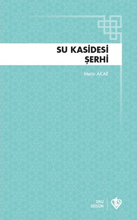 Su Kasidesi Şerhi