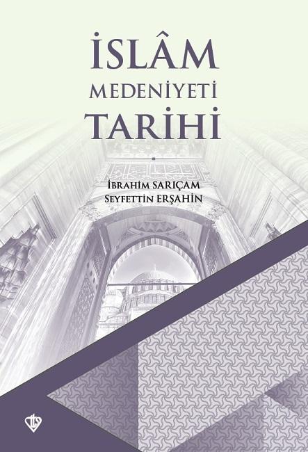 İslam Medeniyeti Tarihi