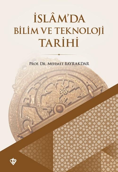 İslamda Bilim ve Teknoloji Tarihi