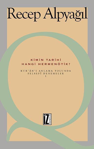 Din Felsefesine Dair Okumalar 2; Gelen-eksel ve Çağdaş Metinlerle