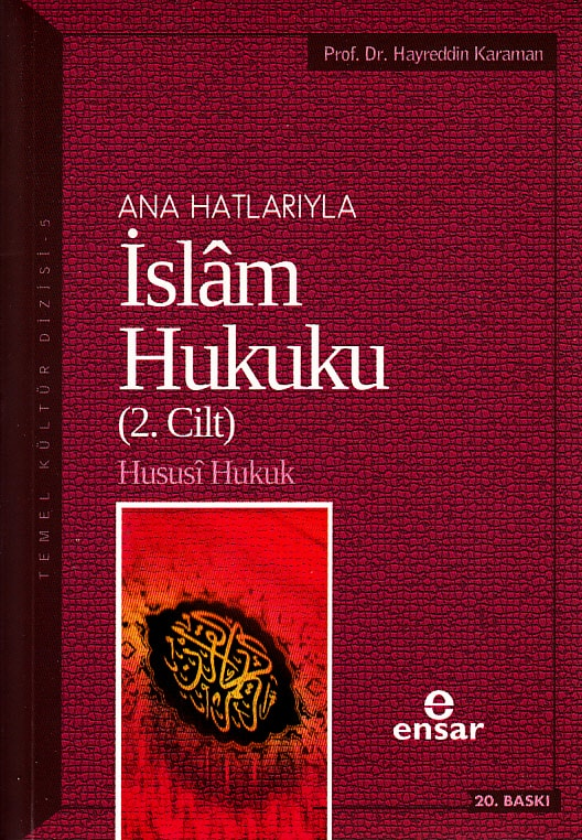 Anahatlarıyla İslam Hukuku Cilt 2