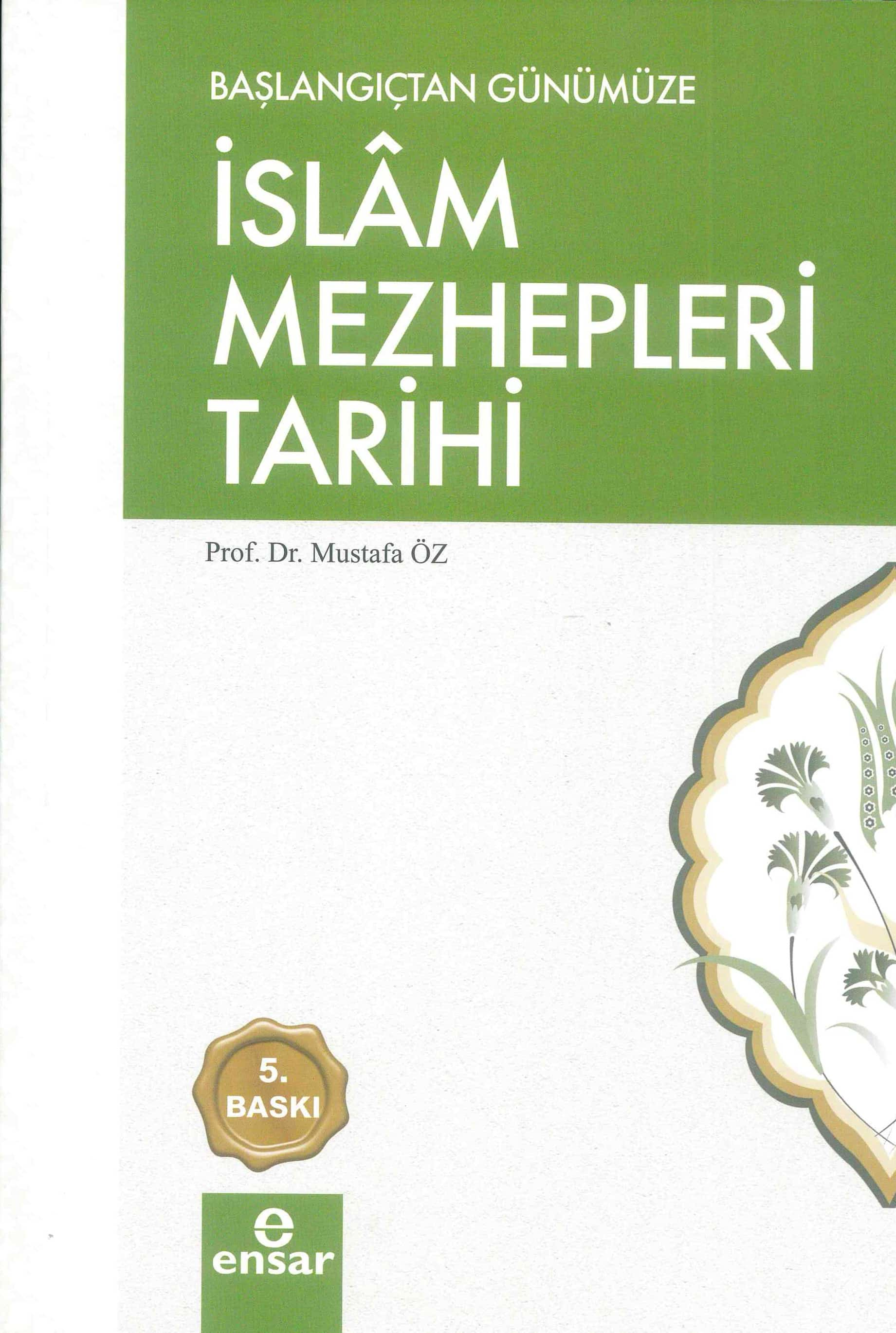 Başlangıçtan Günümüze İslam Mezhepleri Tarihi