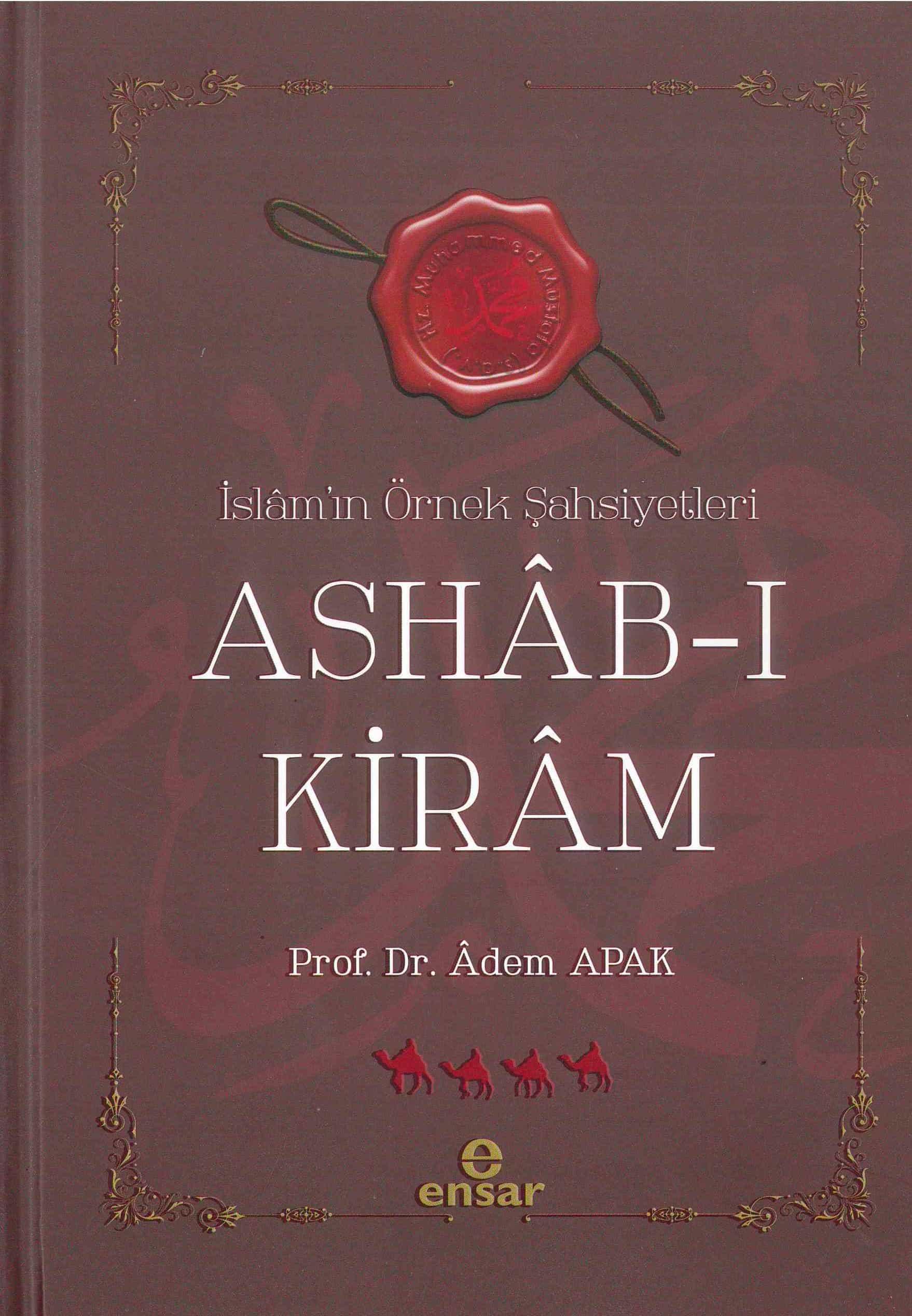 Ashab-ı Kiram İslamın Örnek Şahsiyetleri