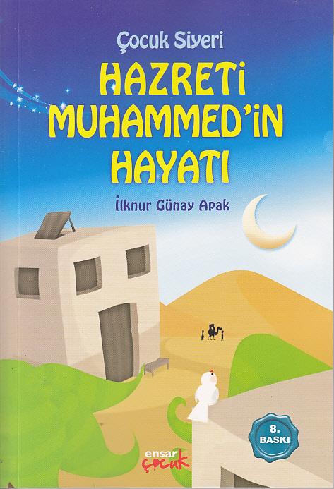 Çocuk Siyeri - Hazreti Muhammed'in Hayatı