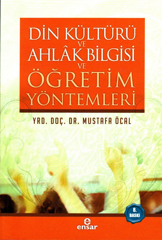 Din Kültürü Ahlak Bilgisi ve Öğretim Yöntemleri