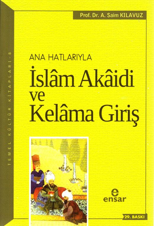 Anahatlarıyla İslam Akaidi ve Kelam'a Giriş