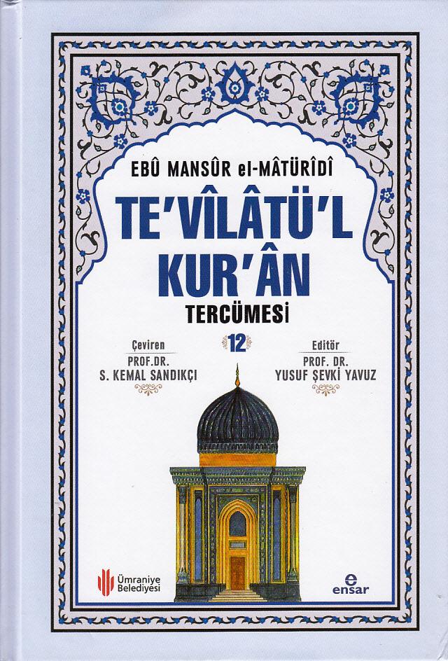 Te'vîlâtül Kur'ân Tercümesi 12